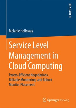 Abbildung von Holloway | Service Level Management in Cloud Computing | 1st ed. 2017 | 2017 | Pareto-Efficient Negotiations,...