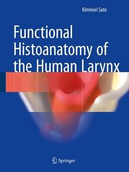 Abbildung von Sato   Functional Histoanatomy of the Human Larynx   1st ed. 2018   2018