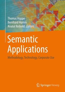 Abbildung von Hoppe / Humm / Reibold   Semantic Applications   1st ed. 2018   2018   Methodology, Technology, Corpo...