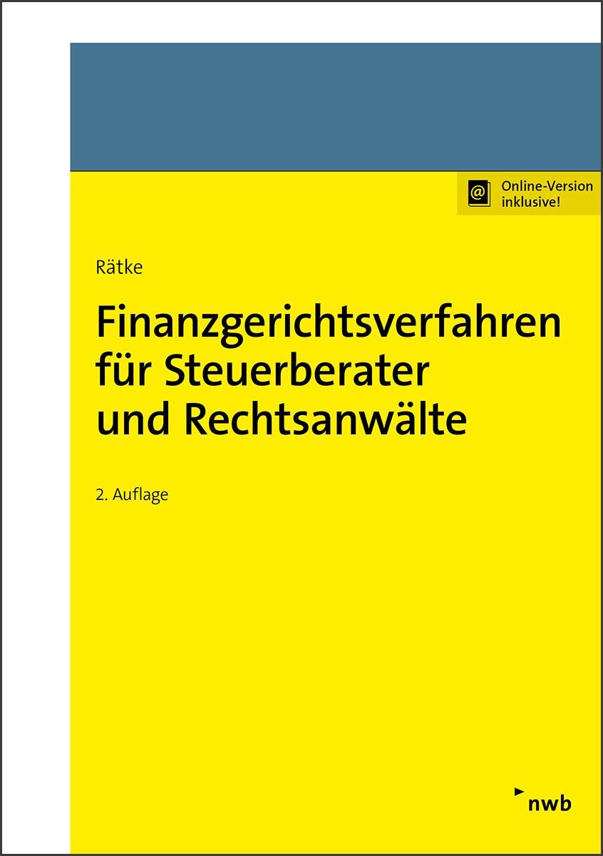 Finanzgerichtsverfahren für Steuerberater und Rechtsanwälte | Rätke | 2. Auflage, 2017 | Buch (Cover)