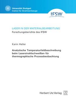 Abbildung von Heller | Analytische Temperaturfeldbeschreibung beim Laserstrahlschweißen für thermographische Prozessbeobachtung | 1. Auflage | 2017 | beck-shop.de