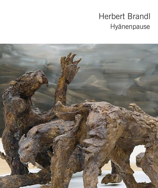 Herbert Brandl - Hyänenpause   Brandl / Wesle, 2017   Buch (Cover)
