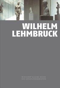 Wilhelm Lehmbruck | Bornscheuer, 2018 | Buch (Cover)