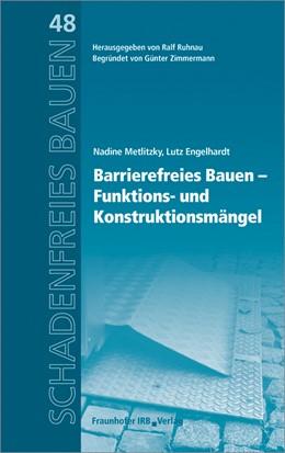 Abbildung von Metlitzky / Ruhnau / Engelhardt | Barrierefreies Bauen - Funktions- und Konstruktionsmängel. | 2017
