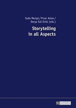 Abbildung von Mengü / Aslan / Ünlü | Storytelling in all Aspects | 2017