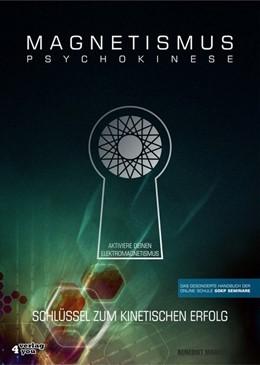 Abbildung von Maurer | MAGNETISMUS PSYCHOKINESE | 2017 | Schlüssel zum kinetischen Erfo...