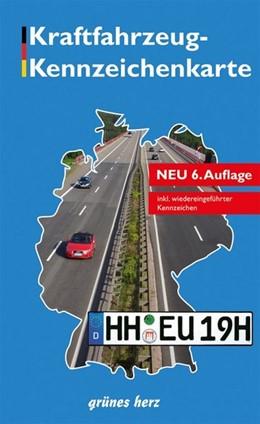 Abbildung von Kraftfahrzeug-Kennzeichenkarte Deutschland | überarbeitete Auflage | 2017