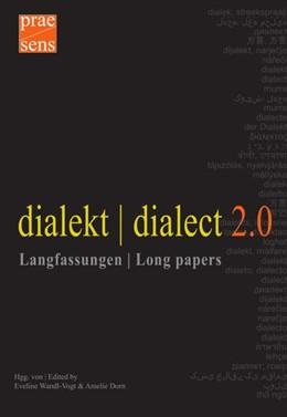 Abbildung von Wandl-Vogt / Dorn | dialekt | dialect 2.0. Langfassungen | Long papers | 1. Auflage | 2017 | beck-shop.de