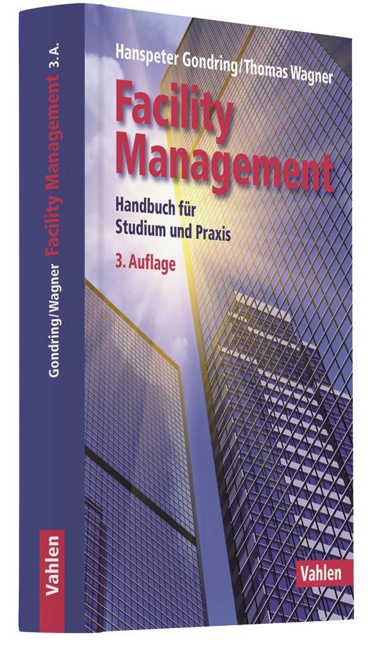 Facility Management | Gondring / Wagner | 3., vollständig überarbeitete Auflage, 2018 | Buch (Cover)