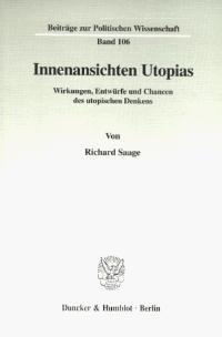 Abbildung von Saage | Innenansichten Utopias. | 1998