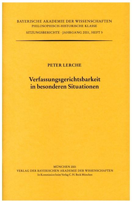 Cover: Peter Lerche, Verfassungsgerichtsbarkeit in besonderen Situationen