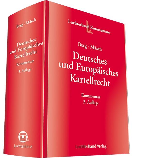 Abbildung von Berg / Mäsch (Hrsg.) | Deutsches und Europäisches Kartellrecht | 3. Auflage | 2018