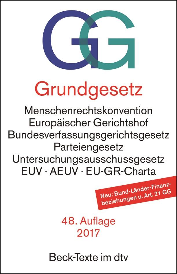 Grundgesetz: GG | 48. Auflage, 2017 | Buch (Cover)