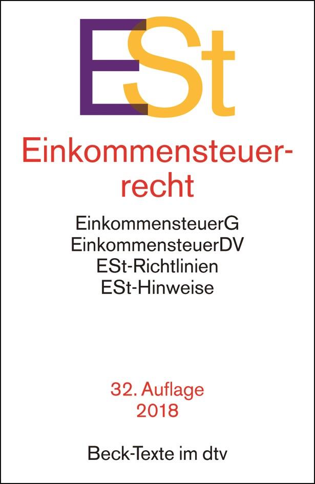 Einkommensteuerrecht: ESt | 32. Auflage, 2018 | Buch (Cover)
