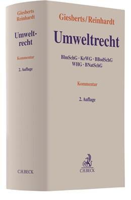 Abbildung von Giesberts / Reinhardt | Umweltrecht | 2. Auflage | 2018 | BImSchG, KrWG, BBodSchG, WHG, ...