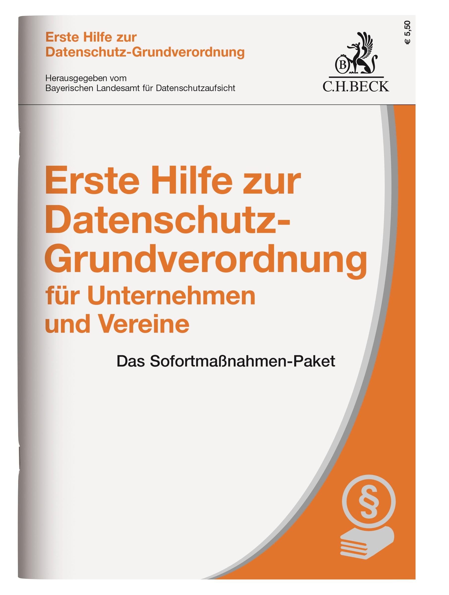 Erste Hilfe zur Datenschutz-Grundverordnung für Unternehmen und Vereine | Buch (Cover)