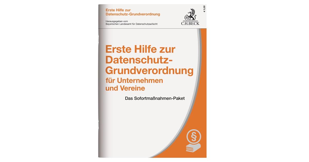 Erste Hilfe Zur Datenschutz Grundverordnung Für Unternehmen Und