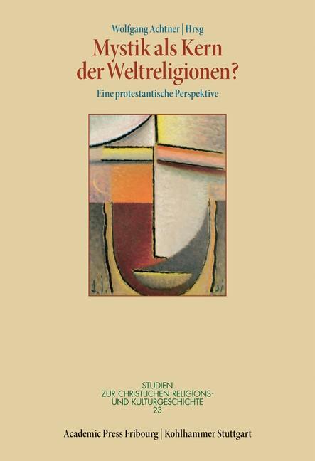 Mystik als Kern der Weltreligionen? | Achtner, 2017 | Buch (Cover)