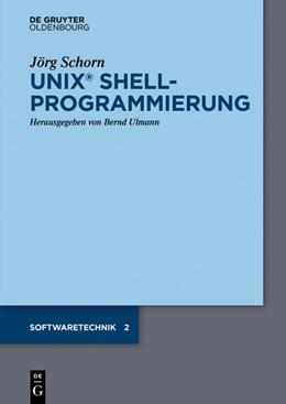 Abbildung von Schorn / Ulmann | UNIX Shellprogrammierung | 2018
