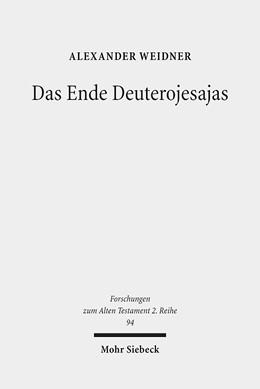 Abbildung von Weidner | Das Ende Deuterojesajas | 1. Auflage | 2017 | 94 | beck-shop.de