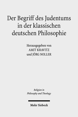 Abbildung von Kravitz / Noller | Der Begriff des Judentums in der klassischen deutschen Philosophie | 2018 | 98
