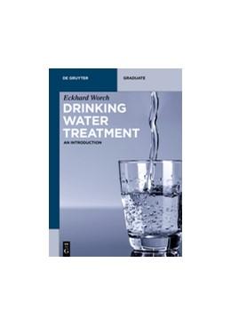 Abbildung von Worch | Drinking Water Treatment | 2019 | An Introduction