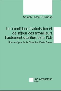 Abbildung von Samah | Les conditions d'admission et de séjour des travailleurs hautement qualifiés dans l'UE | 1. Auflage | 2017 | Une analyse de la Directive Ca...
