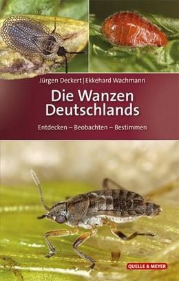 Abbildung von Deckert / Wachmann   Die Wanzen Deutschlands   1. Auflage   2020   beck-shop.de