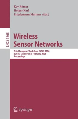 Abbildung von Römer / Karl / Mattern | Wireless Sensor Networks | 2006 | Third European Workshop, EWSN ... | 3868