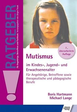 Abbildung von Hartmann / Lange | Mutismus im Kindes-, Jugend- und Erwachsenenalter | 7. Auflage | 2017 | beck-shop.de
