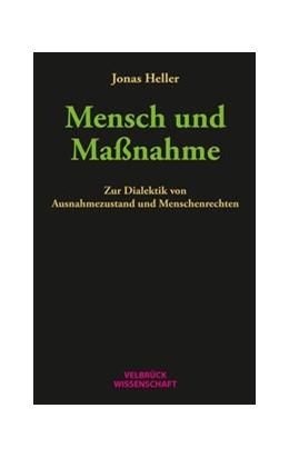 Abbildung von Heller | Mensch und Maßnahme | 1. Auflage | 2018 | beck-shop.de