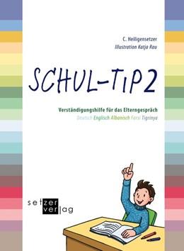 Abbildung von Heiligensetzer / Bild und Sprache e. V. | Schul-Tip 2 | 1. Auflage | 2017 | beck-shop.de