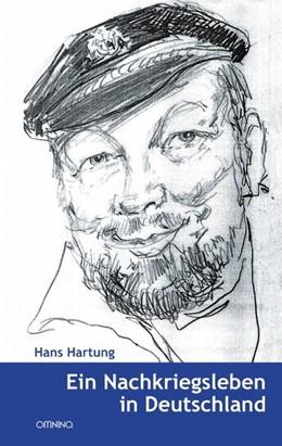Abbildung von Hartung   Ein Nachkriegsleben in Deutschland   1. Auflage   2017   beck-shop.de