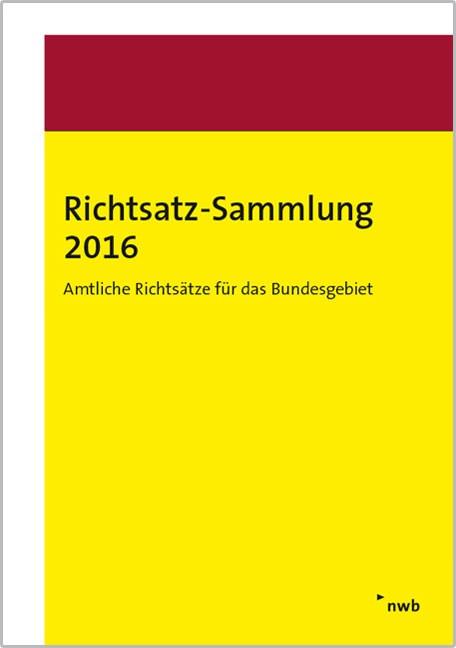 Richtsatz-Sammlung 2016 | Bundesministerium der Finanzen, 2017 | Buch (Cover)