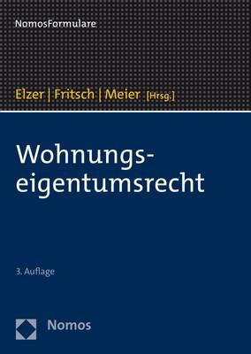 Wohnungseigentumsrecht | Elzer / Fritsch / Meier (Hrsg.) | 3. Auflage, 2018 (Cover)