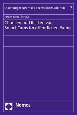 Abbildung von Taeger | Chancen und Risiken von Smart Cams im öffentlichen Raum | 1. Auflage | 2017