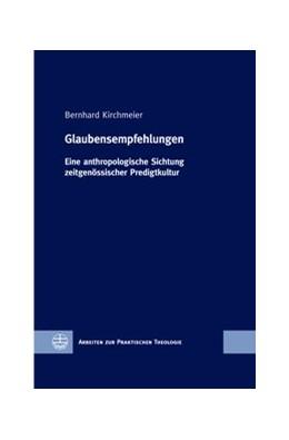 Abbildung von Kirchmeier | Glaubensempfehlungen | 2017 | Eine anthropologische Sichtung...