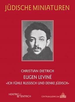 Abbildung von Dietrich | Eugen Leviné | 2017 |
