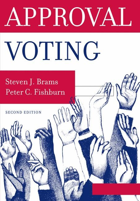 Approval Voting | Brams / Fishburn, 2007 | Buch (Cover)