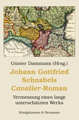 Abbildung von Dammann | Johann Gottfried Schnabels ,Cavalier'-Roman | 1. Auflage | 2017 | beck-shop.de
