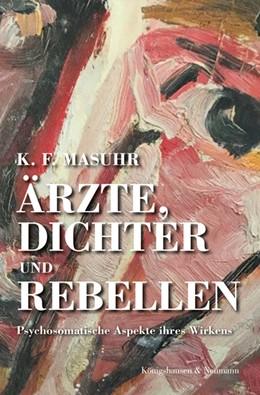Abbildung von Masuhr   Ärzte, Dichter & Rebellen   2018   Psychosomatische Aspekte ihres...