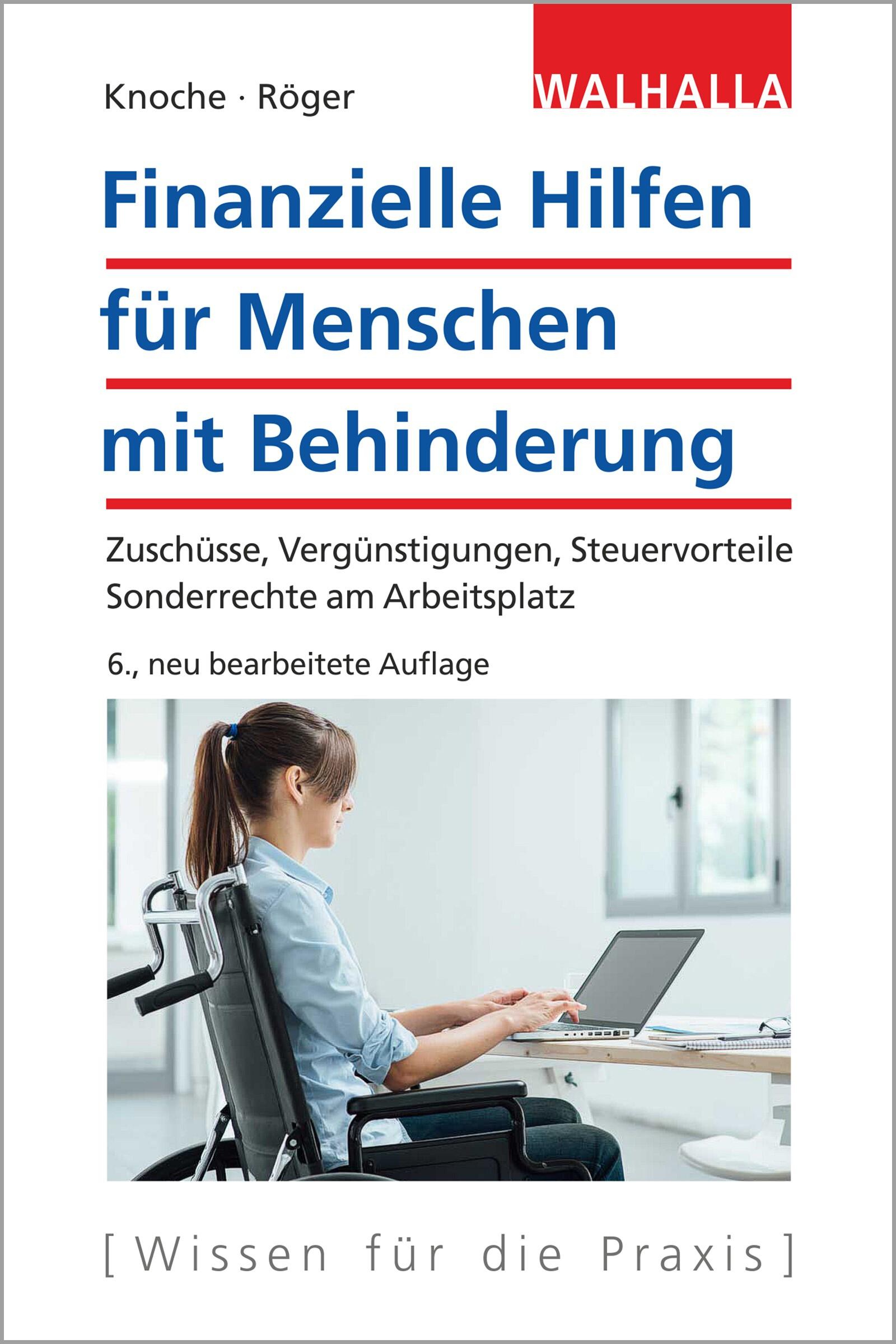 Finanzielle Hilfen für Menschen mit Behinderung | Knoche / Röger | 6. neu bearbeitete Auflage, 2017 | Buch (Cover)
