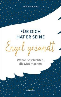Abbildung von Macnutt | Für dich hat er seine Engel gesandt | 1. Auflage | 2017 | beck-shop.de