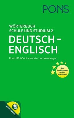 Abbildung von PONS Wörterbuch für Schule und Studium 2 | 2017 | Deutsch-Englisch mit intellige...