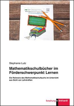 Abbildung von Lutz   Mathematikschulbücher im Förderschwerpunkt Lernen   1. Auflage   2017   beck-shop.de