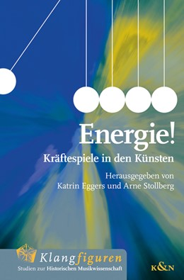 Abbildung von Eggers / Stollberg | Energie! | 2020 | Kräftespiel in den Künsten