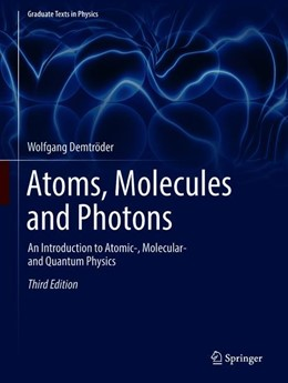 Abbildung von Demtröder | Atoms, Molecules and Photons28 | 3. Auflage | 2019 | beck-shop.de