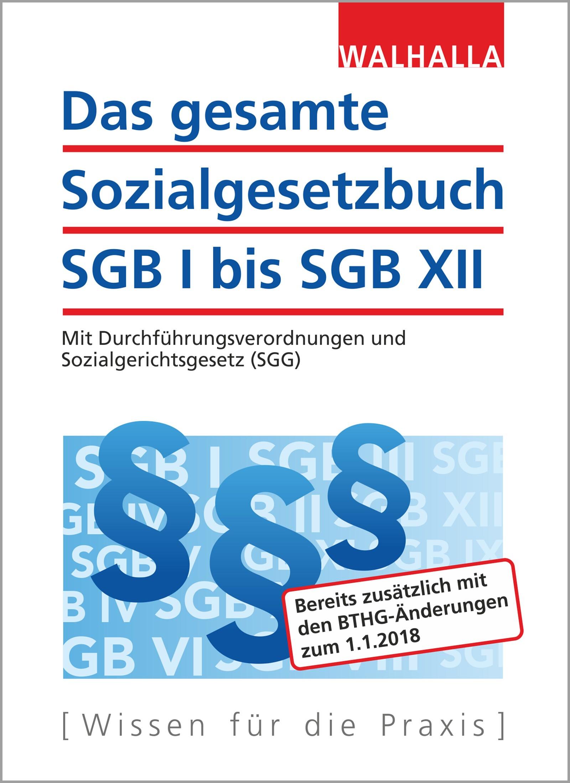 Das gesamte Sozialgesetzbuch SGB I bis SGB XII | Walhalla Fachredaktion | 24. Auflage, 2017 | Buch (Cover)