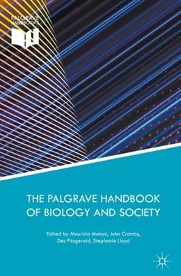 Abbildung von Meloni / Cromby / Fitzgerald / Lloyd | The Palgrave Handbook of Biology and Society | 2018
