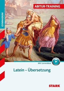 Abbildung von Krichbaumer | STARK Abitur-Training - Latein Übersetzung | 1. Auflage | 2017 | beck-shop.de